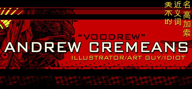 """Andrew """"Voodrew"""" Cremeans"""
